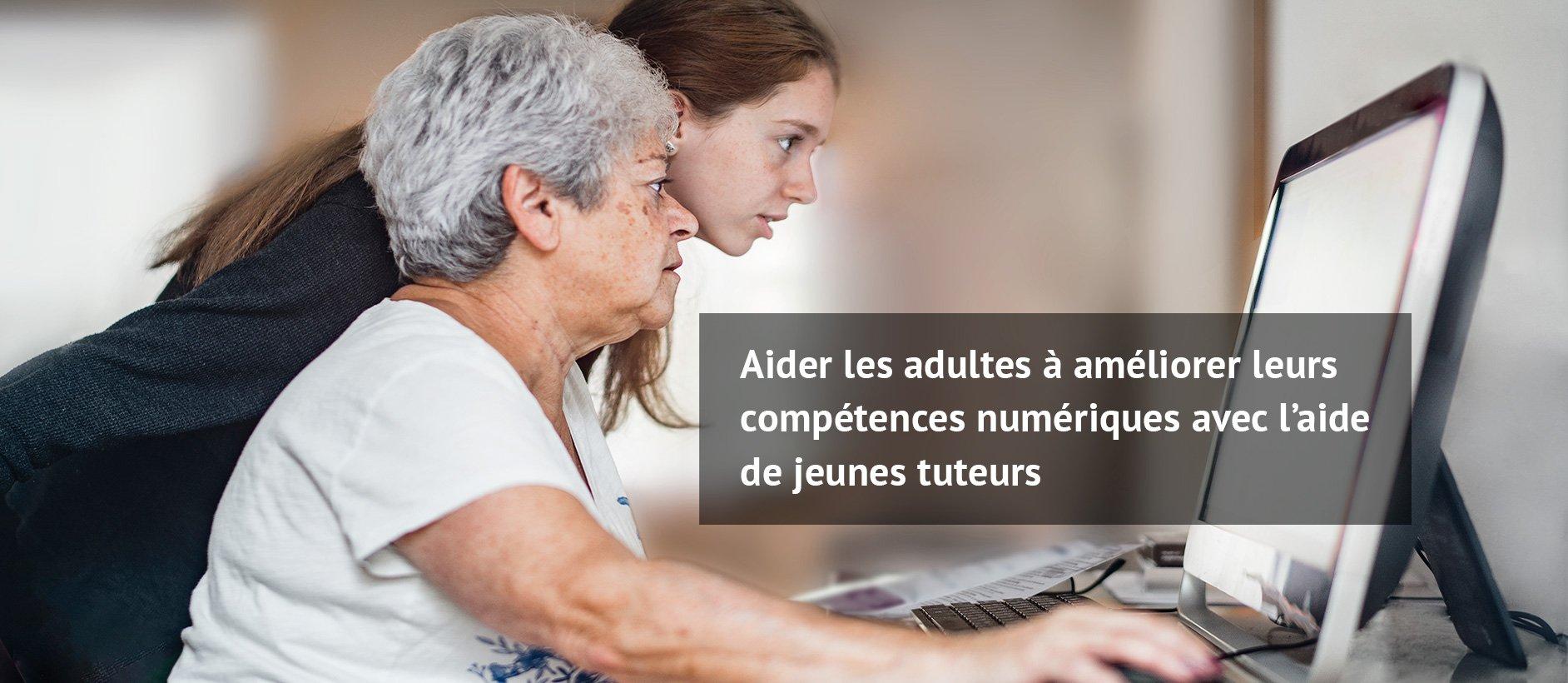 Aider les adultes à améliorer leurs compétences numériques avec l'aide de jeunes tuteurs